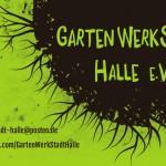 GartenWerkStadt Halle e.V. gartenwerkstadt-halle@posteo.de www.facebook.com/GartenWerkStadtHalle